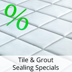 tile and grout sealing specials